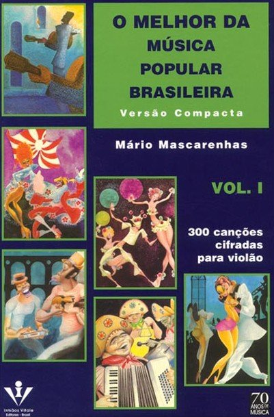 O MELHOR DA MÚSICA POPULAR BRASILEIRA - VERSÃO COMPACTA - VOL. 1