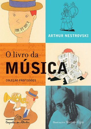 O LIVRO DA MÚSICA - Arthur Nestrovski