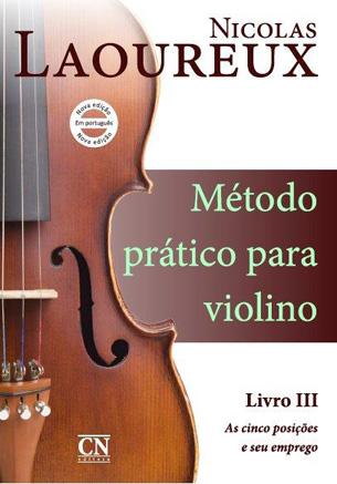 MÉTODO PRÁTICO PARA VIOLINO - Volume 3 - Nicolas Laoureux
