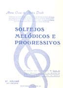 SOLFEJOS MELÓDICOS E PROGRESSIVOS - Vol. 2 - Maria Luisa de Mattos Priolli