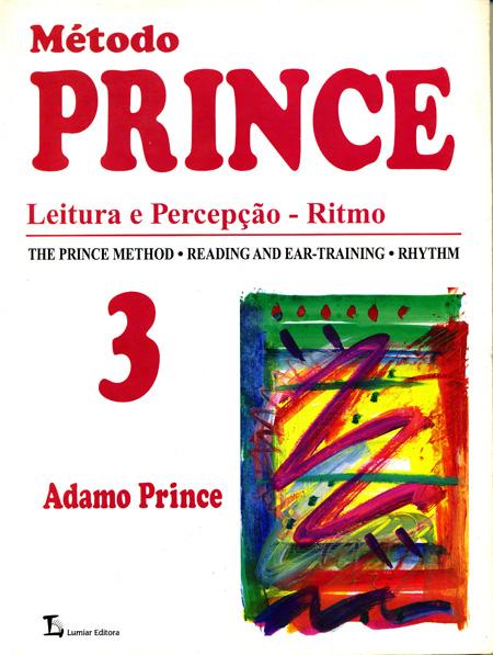 MÉTODO PRINCE - Leitura e Percepção - Ritmo - Vol. 3 - Adamo Prince