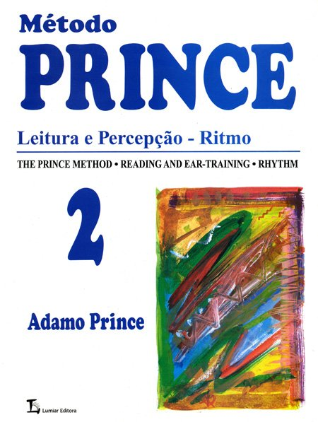 MÉTODO PRINCE - Leitura e Percepção - Ritmo - Vol. 2 - Adamo Prince