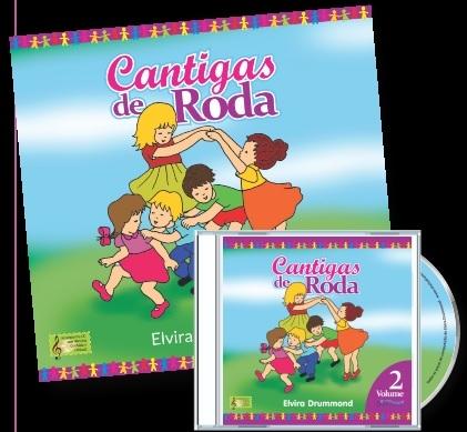CANTIGAS DE RODA VOL 2 - Com CD - Elvira Drummond