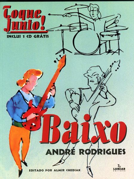 TOQUE JUNTO BAIXO - André Rodrigues