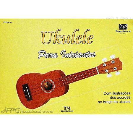 UKULELE PARA INICIANTES - MÉTODO PRÁTICO - Tadeu Moura