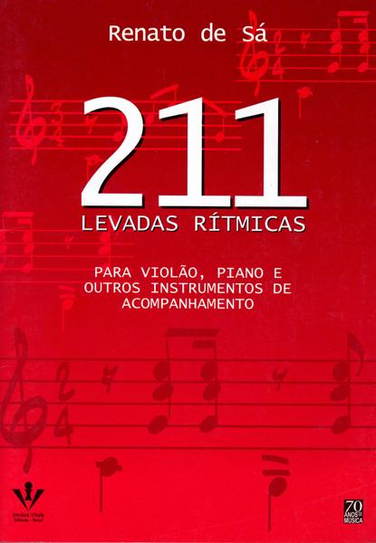 211 LEVADAS RÍTMICAS - Para vioão, piano e outros instrumentos de acompanhamento - Renato de Sá