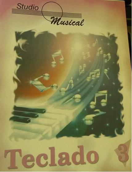 TECLADO VOL. 3 - STUDIO MUSICAL - Miriam Nagata Kawanashi / Luiz Fernando Fajardo de Andrade Lima