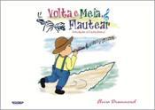VOLTA E MEIA FLAUTEAR - INICIAÇÃO A FLAUTA DOCE - Elvira Drummond