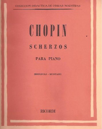 CHOPIN - SCHERZOS
