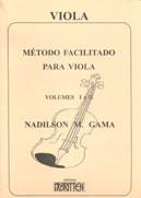 MÉTODO FACILITADO PARA VIOLA - Vol. 1 e 2 - Nadilson Gama Edição Atualizada Com 2Cds e 1 Dvd