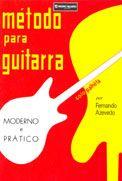 MÉTODO PARA GUITARRA - MODERNO E PRÁTICO - Fernando Azevedo