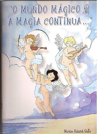 GÊNIOS DO TECLADO - O MUNDO MÁGICO VOL.2 - A MAGIA CONTINUA... - Miriam Rausch Souto