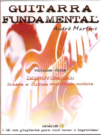GUITARRA FUNDAMENTAL Volume 2 - André Martins