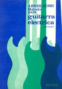 MÉTODO PARA GUITARRA ELECTRICA - VOL 2 - Abner Rossi