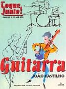 TOQUE JUNTO GUITARRA - João Castilho