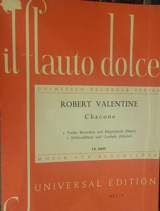 CHACONE - Robert Valentine