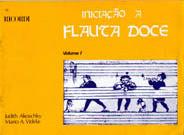 INICIAÇÃO A FLAUTA DOCE Vol. 1 - Judith Akoschky / Mario A. Videla