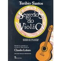 SEGREDOS DO VIOLÃO - Turíbio Santos