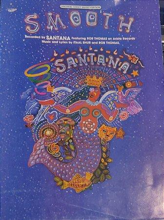 SMOOTH - partitura para piano e cifras para violão - Rob Thomas e Itaal Shur. Gravação Santana