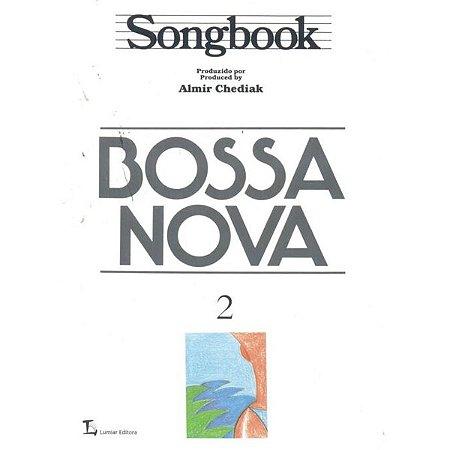SONGBOOK - BOSSA NOVA VOL.2 - Almir Chediak