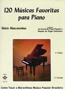 120 MÚSICAS FAVORITAS PARA PIANO - VOL. 3 - Mário Mascarenhas