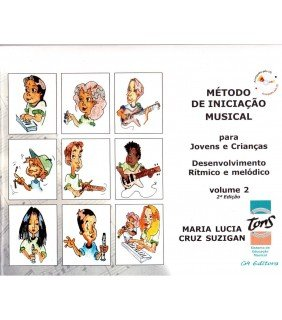 MÉTODO DE INICIAÇÃO MUSICAL COM CD - DESENVOLVIMENTO RÍTMICO E MELÓDICO - VOL 2 Para Jovens e Crianças
