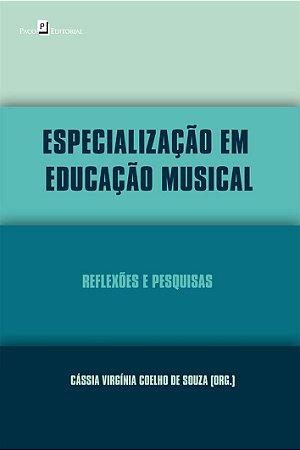 ESPECIALIZAÇÃO EM EDUCAÇÃO MUSICAL - CÁSSIA VIRGÍNIA COELHO DE SOUZA