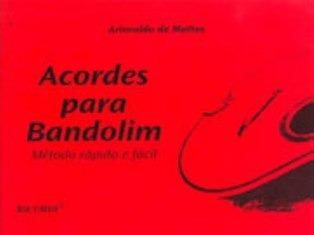 ACORDES PARA BANDOLIM - Ariovaldo de Mattos - Método Rápido e Fácil