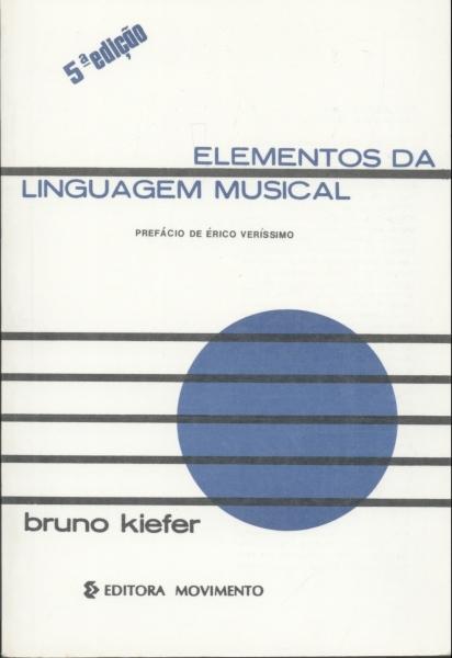 ELEMENTOS DA LINGUAGEM MUSICAL 5ª Edição - Bruno Kiefer