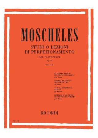 MOSCHELES – STUDI O LEZIONI DI PERFEZIONAMENTO OPUS 70 – (Estudos ou lições de aperfeiçoamento para piano)