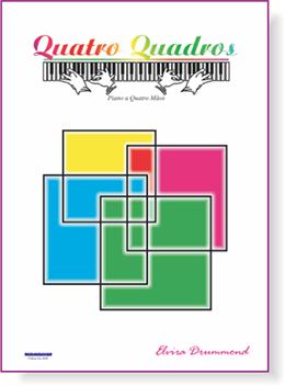 QUATRO QUADROS - Piano a 4 mãos - Elvira Drummond