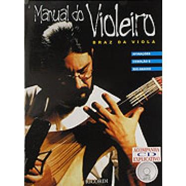 MANUAL DO VIOLEIRO - Braz da Viola