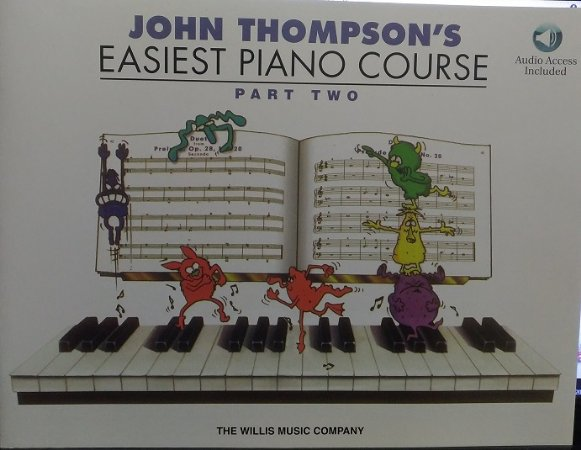 JOHN THOMPSON´S EASIEST PIANO COURSE - Part 2 - John Thompson - Audio Access Inclued