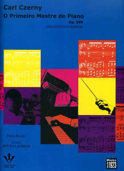 CZERNY - O PRIMEIRO MESTRE DE PIANO - Opus 599 Cem estudos diários