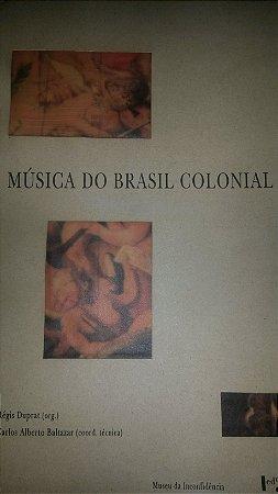 MÚSICA DO BRASIL COLONIAL - Regis Duprat