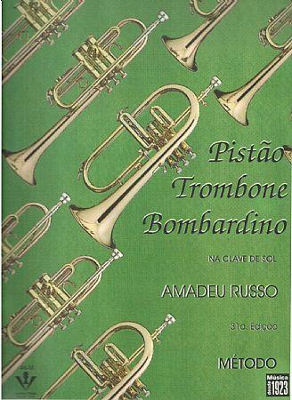 MÉTODO PARA PISTÃO, TROMBONE E BOMBARDINO (NA CLAVE DE SOL) - Amadeu Russo