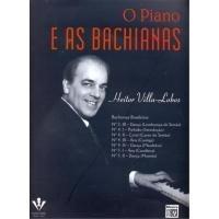 O PIANO E AS BACHIANAS - Villa Lobos