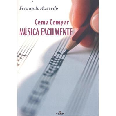 COMO COMPOR MÚSICA FACILMENTE - FERNANDO AZEVEDO