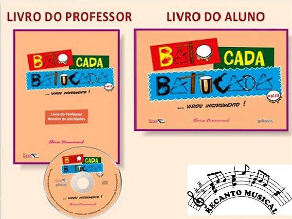 BATO CADA BATUCADA VOLUME III (... virou instrumento!) - Elvira Drummond
