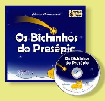 OS BICHINHOS DO PRESÉPIO - Com CD - Elvira Drummond