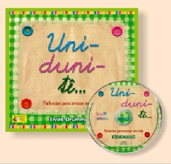 UNI-DUNI-TÊ... PARLENDAS PARA BRINCAR EM RODA - Com CD - Elvira Drummond