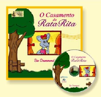 O CASAMENTO DA RATA RITA - Com CD - Elvira Drummond / Bia Drummond