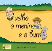 O VELHO, O MENINO E O BURRO com CD - Elvira Drummond