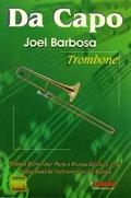DA CAPO - TROMBONE - Joel Barbosa