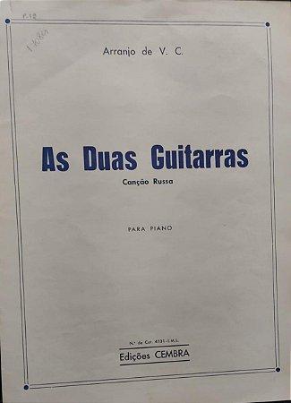 AS DUAS GUITARRAS - canção russa - partitura para piano - Arranjo de V.C