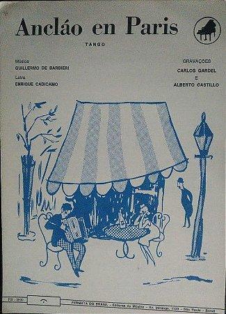 PARTITURA PARA PIANO: ANCLAÓ EN PARIS - Gravação Carlos Gardel e Alberto Castillo