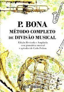 BONA- MÉTODO COMPLETO DE DIVISÃO MUSICAL - Ricordi
