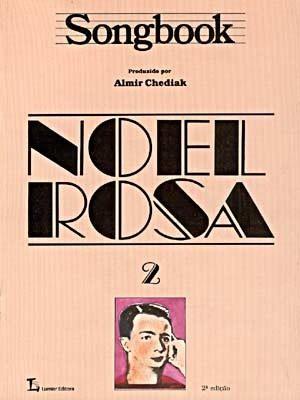 SONGBOOK - NOEL ROSA - VOL. 2