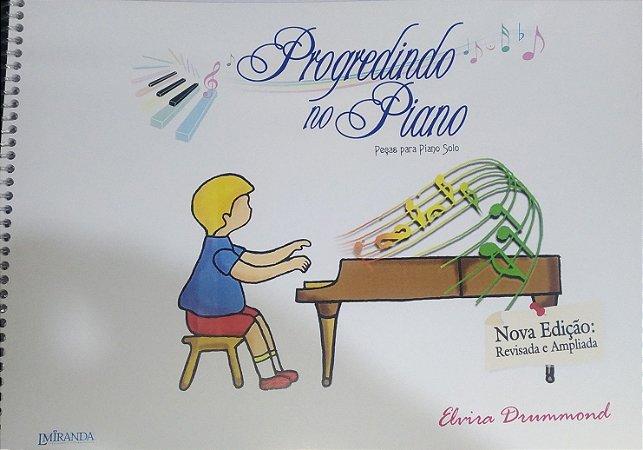 PROGREDINDO NO PIANO - Peças para piano solo - Elvira Drummond (nova edição: revisada e ampliada)