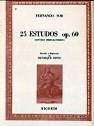 25 ESTUDOS OP. 60 (Estudos Preparatórios) - Fernando Sor